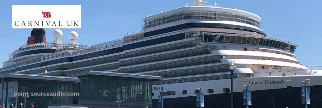Global Leader in Cruise Liners Carnival UK Chooses Point Source Audio